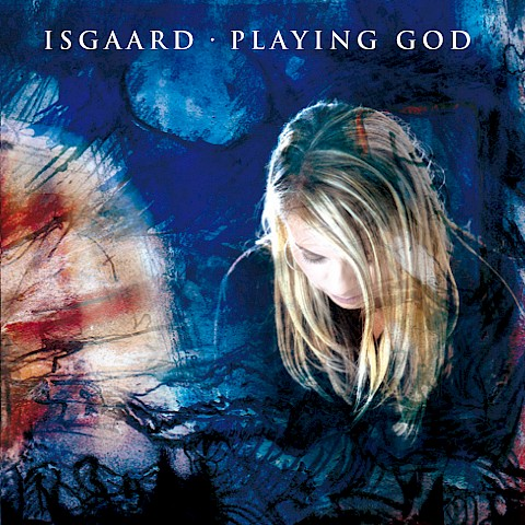 Isgaard - Playing God